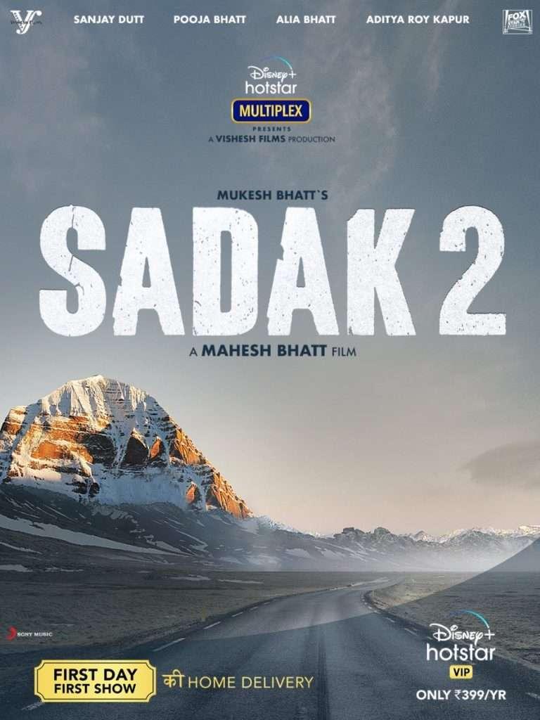 OTT 2 Films on OTT FDFS Sadak2 3
