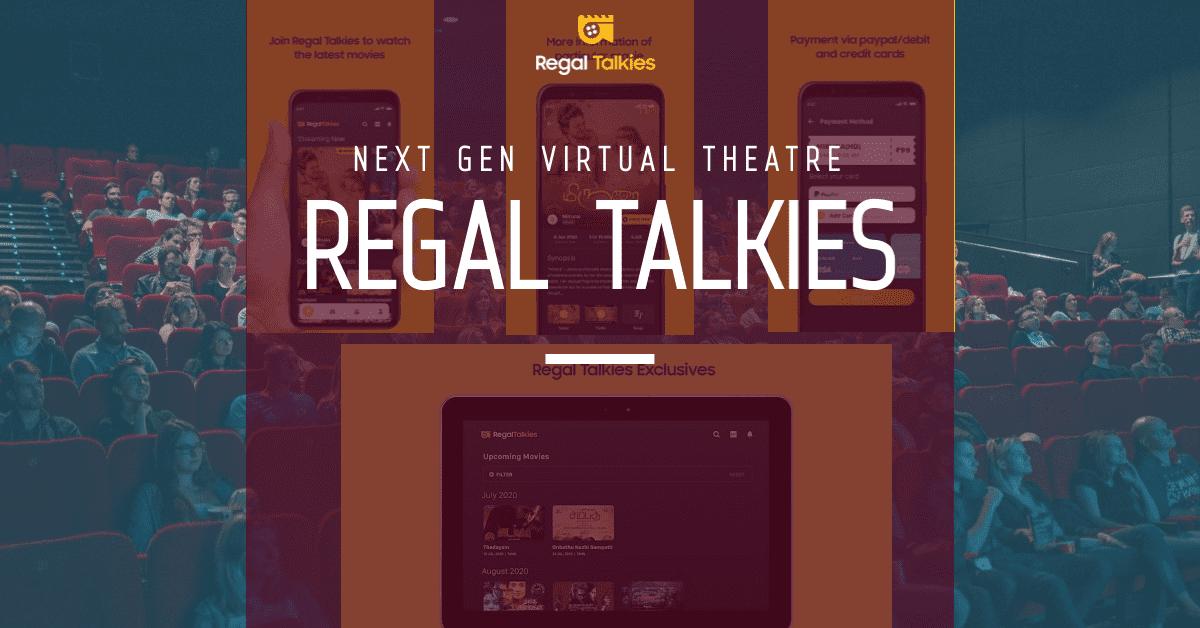 Regal Talkies in OTT Platform